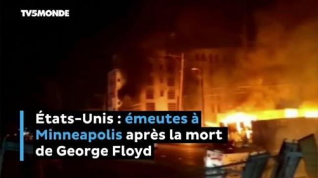 États-Unis : émeutes à Minneapolis après la mort de George Floyd