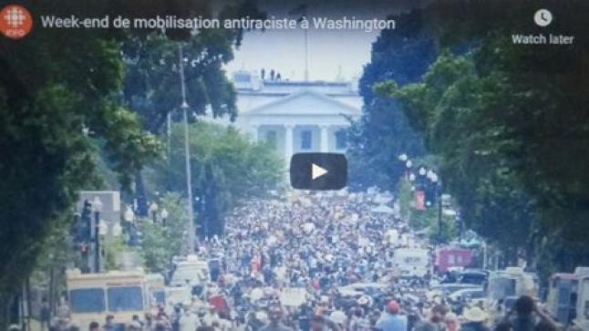 Week-end de mobilisation antiraciste à Washington