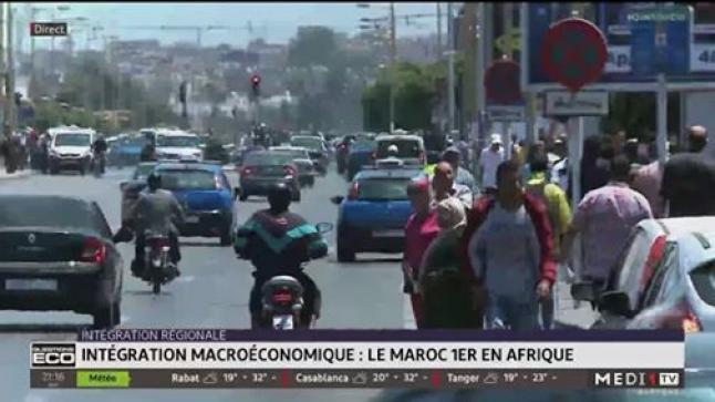 Intégration macroéconomique: le Maroc 1er en Afrique